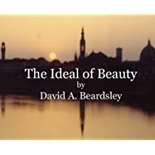 The Ideal of Beauty (The Ideal of... Book 1)