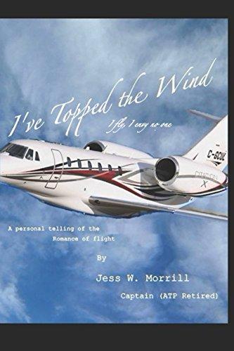 I've Topped the Wind: I fly, I envy no one pdf epub