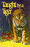 Taught by a Tiger, Norma R. Youngberg, 0816306931