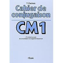 CAHIER DE CONJUGAISON CM1 2ÈME ANNÉE DU CYCLE DE CONSOLIDATION ET D'APPROFONDISSEMENT