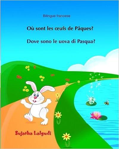 Bilingue francese: Dove sono le uova di Pasqua: Bilingue con ...