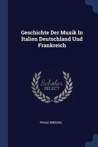 Geschichte Der Musik In Italien Deutschland Und Frankreich