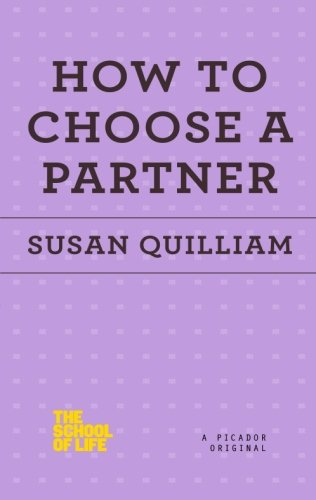 How to Choose a Partner (The School of Life) PDF ePub fb2 book