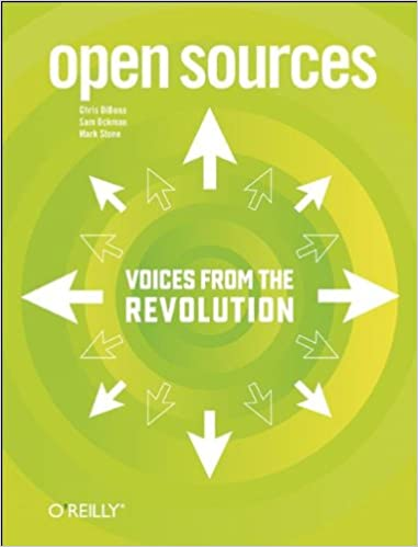 open sources voices from the open source revolution chris dibona