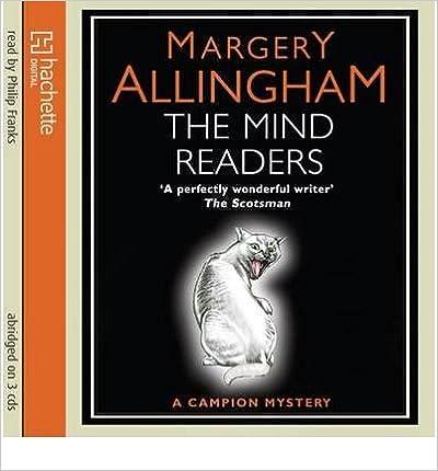 Téléchargez des fichiers ebooks gratuits [(The Mind Readers)] [ By (author) Margery Allingham, Read by Philip Franks ] [March, 2010] PDF