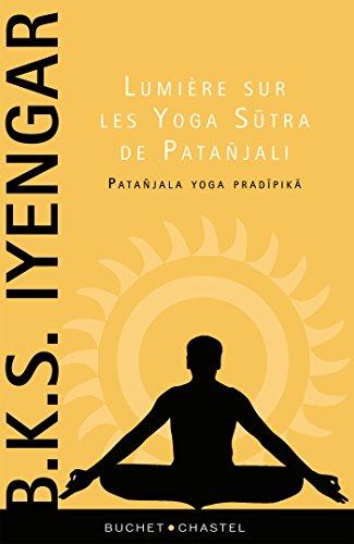 Amazon.com: Lumière sur les Yoga Sutra de Patanjali (Essais ...