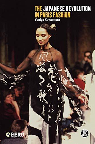 The Japanese Revolution in Paris Fashion (Dress, Body,...