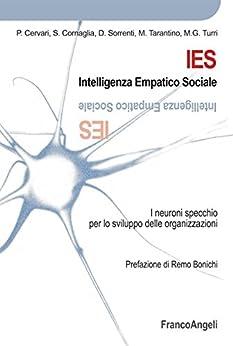 Ies intelligenza empatico sociale i neuroni specchio per lo sviluppo delle organizzazioni - I neuroni specchio ...