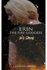 Erin the Fire Goddess: Jo's Story (#3.5) Paperback