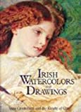 Irish Watercolors and Drawings, Anne Crooskshank and Desmond Fitzgerald, 0810934663