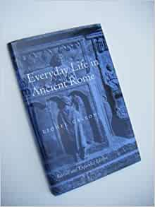 everyday life in ancient rome lionel casson pdf