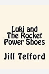 Luki and The Rocket Power Shoes Paperback
