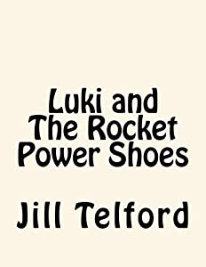 Luki and The Rocket Power Shoes