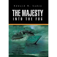 The Majesty: Into the Fog