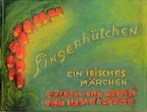 Fingerhütchen: Ein irisches Märchen