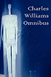 Charles Williams Omnibus - War in Heaven, Many Dimensions, the Place of the Lion, Shadows of Ecstasy, the Greater Trumps, Descent Into Hell, All Hallo