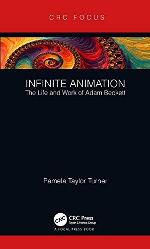 Infinite Animation: The Life and Work of Adam Beckett-cover