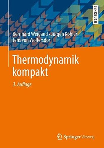 Thermodynamik kompakt (Springer-Lehrbuch)
