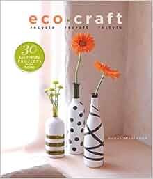 Eco Craft Susan Wasinger