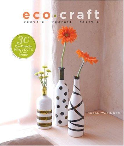 Download Eco Craft: Recycle Recraft Restyle ebook