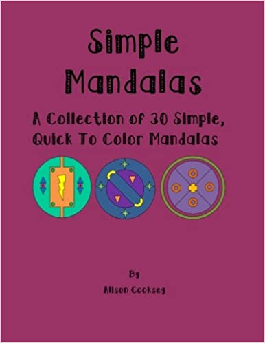 Amazon com: Simple Mandalas: A Collection of 30 Simple, Quick to