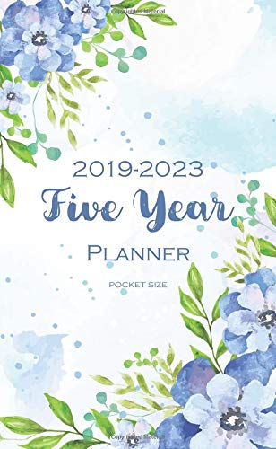 - 2019-2023 Five Year Planner: Pocket Size 60 Month Calendar Time Management Notebook Journal (Planner and Journal)