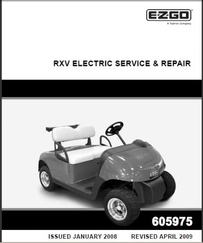 Electric Service Manual - EZGO 605975 2008 - Current Repair Manual for Electric RXV