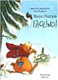 img - for Buon Natale Paolinno! (IT: Merry (Italian Edition) book / textbook / text book