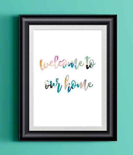Watercolor Home Print | Welcome to our home | 8.5 x 11 | Wall Decor (Home Our Decor Welcome To)