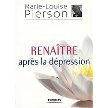 RENAÎTRE APRÈS UNE DÉPRESSION