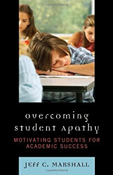 When Kids Don't Care: Battling Student Apathy