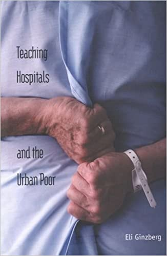 Teaching Hospitals and the Urban Poor