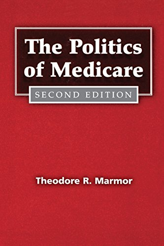 The Politics of Medicare: Second Edition (Social...