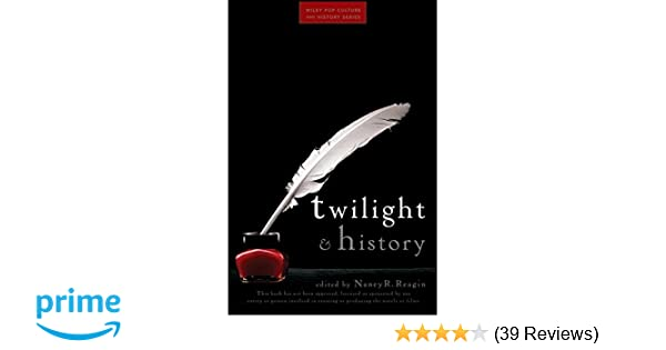 Amazon com: Twilight and History (Wiley Pop Culture and