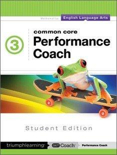 Common Core Performance Coach English Language Arts Grade 3