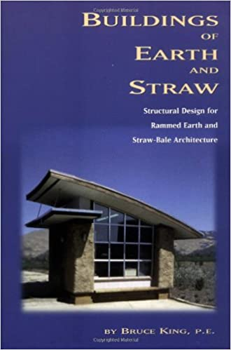 ''NEW'' Buildings Of Earth And Straw: Structural Design For Rammed Earth And Straw-Bale Architecture. securely zdrowia Entra buena cubierta Matos