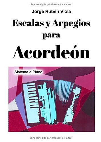 Libro : Escalas Y Arpegios Para Acordeón  - Viola, Jorge...