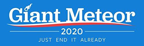[해외]Giant Meteor 2020 Bumper Sticker / Giant Meteor 2020 Bumper Sticker