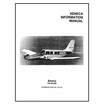 amazon com piper pa34 200 seneca 1974 pilot s information manual rh amazon com Poh PA 34 Piper Seneca III Performance