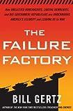 The Failure Factory, Bill Gertz, 030733807X