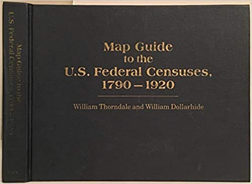 Map Guide To The Us Federal Censuses Map Guide to the U.S. Federal Censuses, 1790 1920: Amazon.com: Books
