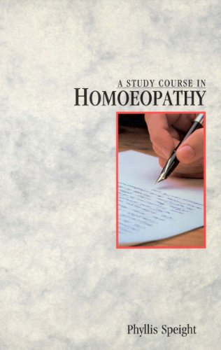 A Study Course In Homoeopathy