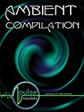 Pulse Mandala : Ambient Compilation