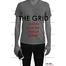 The Grid: Lessons from the Men of Grindr