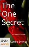 The Vampire Diaries: The One Secret (Kindle Worlds Short Story)