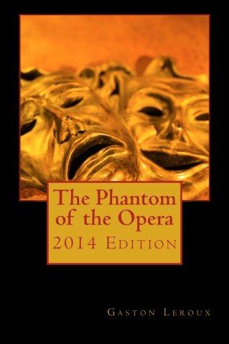The Phantom of the Opera 2014 Edition