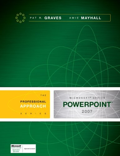 Microsoft PowerPoint 2007: A Professional Approach Pdf