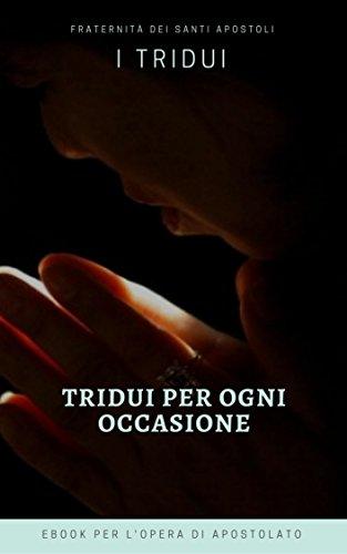 Tridui per ogni occasione (I doni della Chiesa) (Italian Edition)