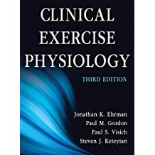 Clinical Exercise Physiology, Third Edition