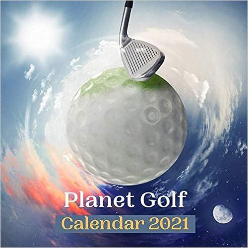 Planet Golf 2021 Wall Calendar